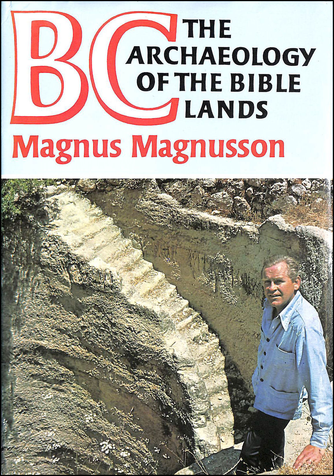 Image for BC : The Archaeology Of The Bible Lands.