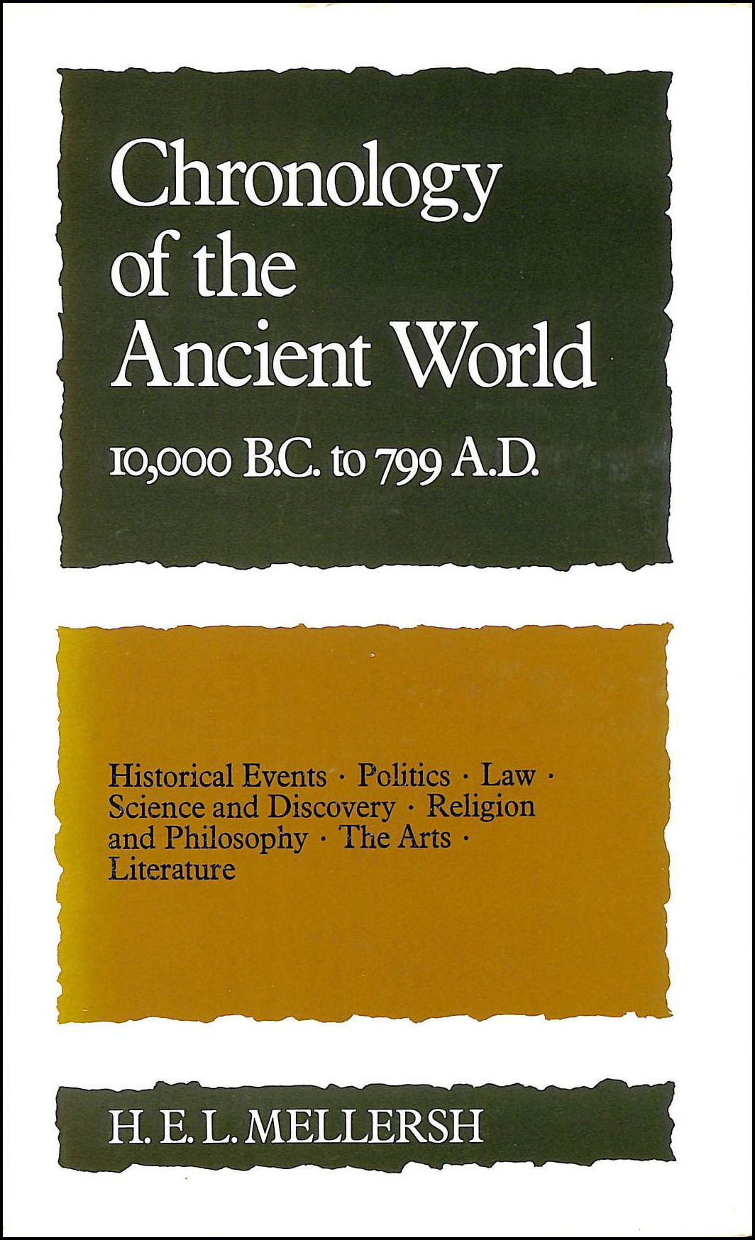 Chronology Of The Ancient World 10,000Bc To Ad799, ,, Mellersh, H. E. L.,