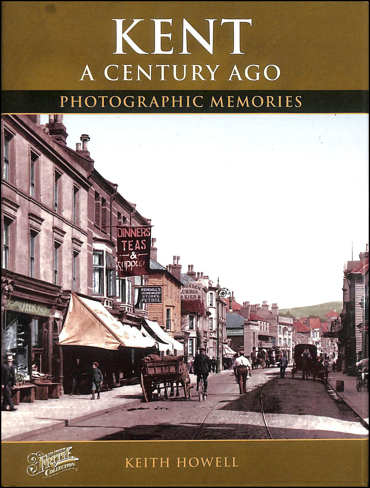 Image for Kent a Century Ago: Photographic Memories
