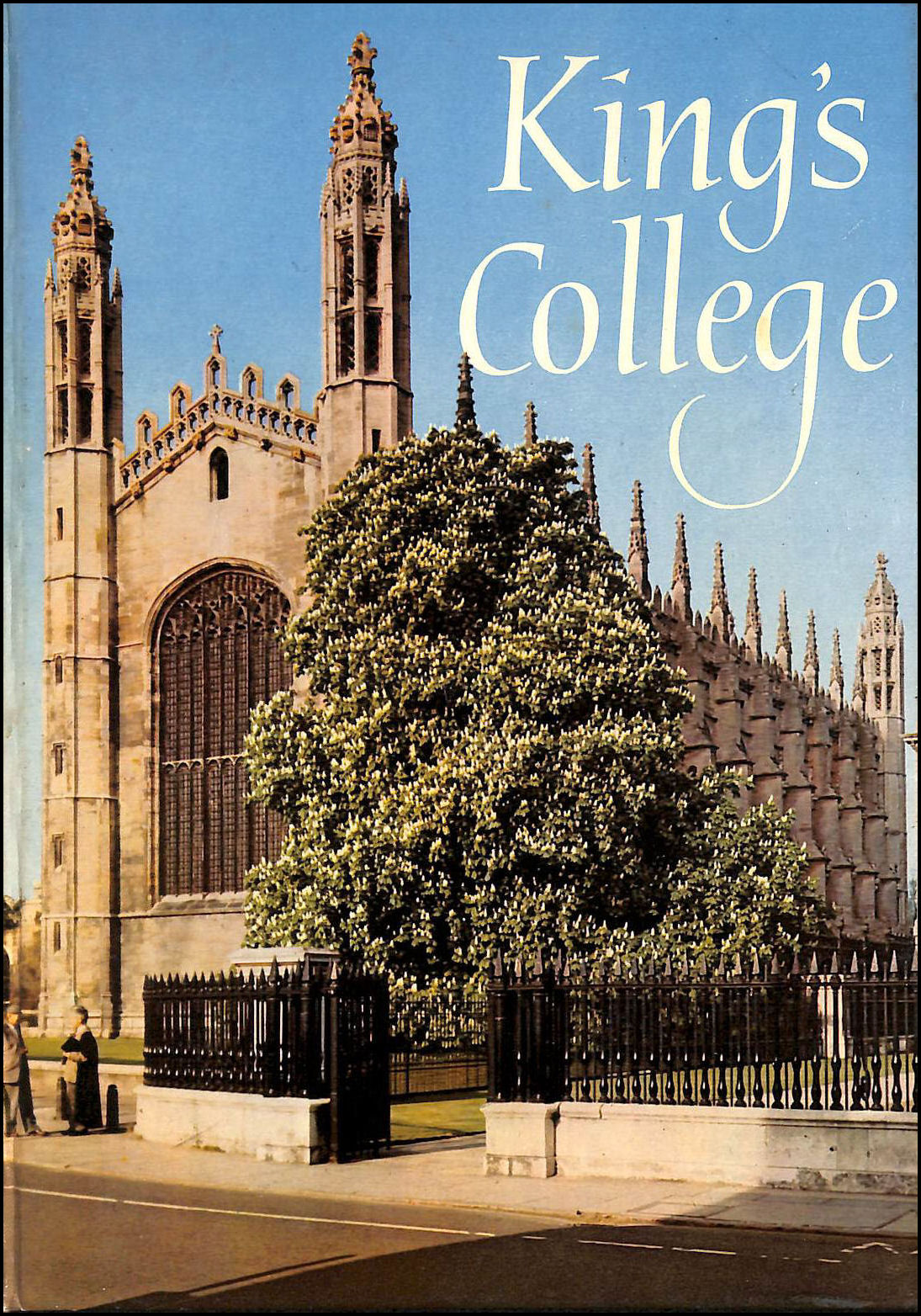 Image for King's College and Its Chapel