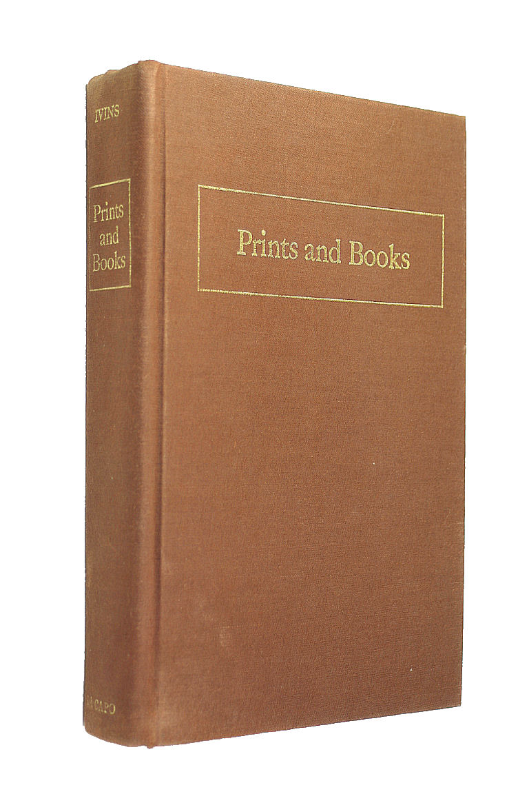 Prints and books: Informal papers, Ivins William