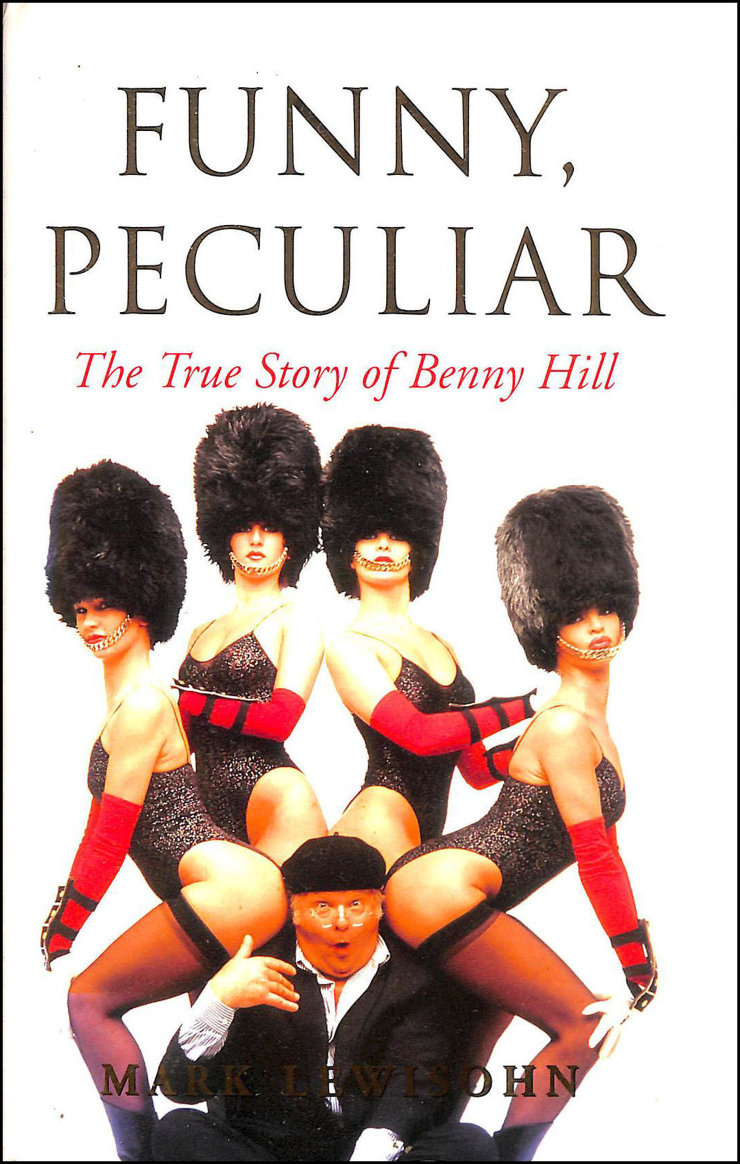 Image for Funny, Peculiar: The True Story of Benny Hill