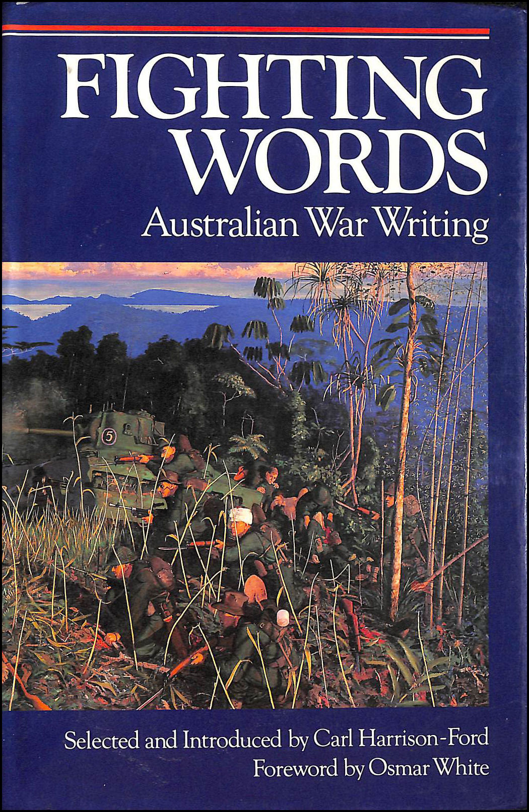 Image for Fighting Words: Australian War Writing