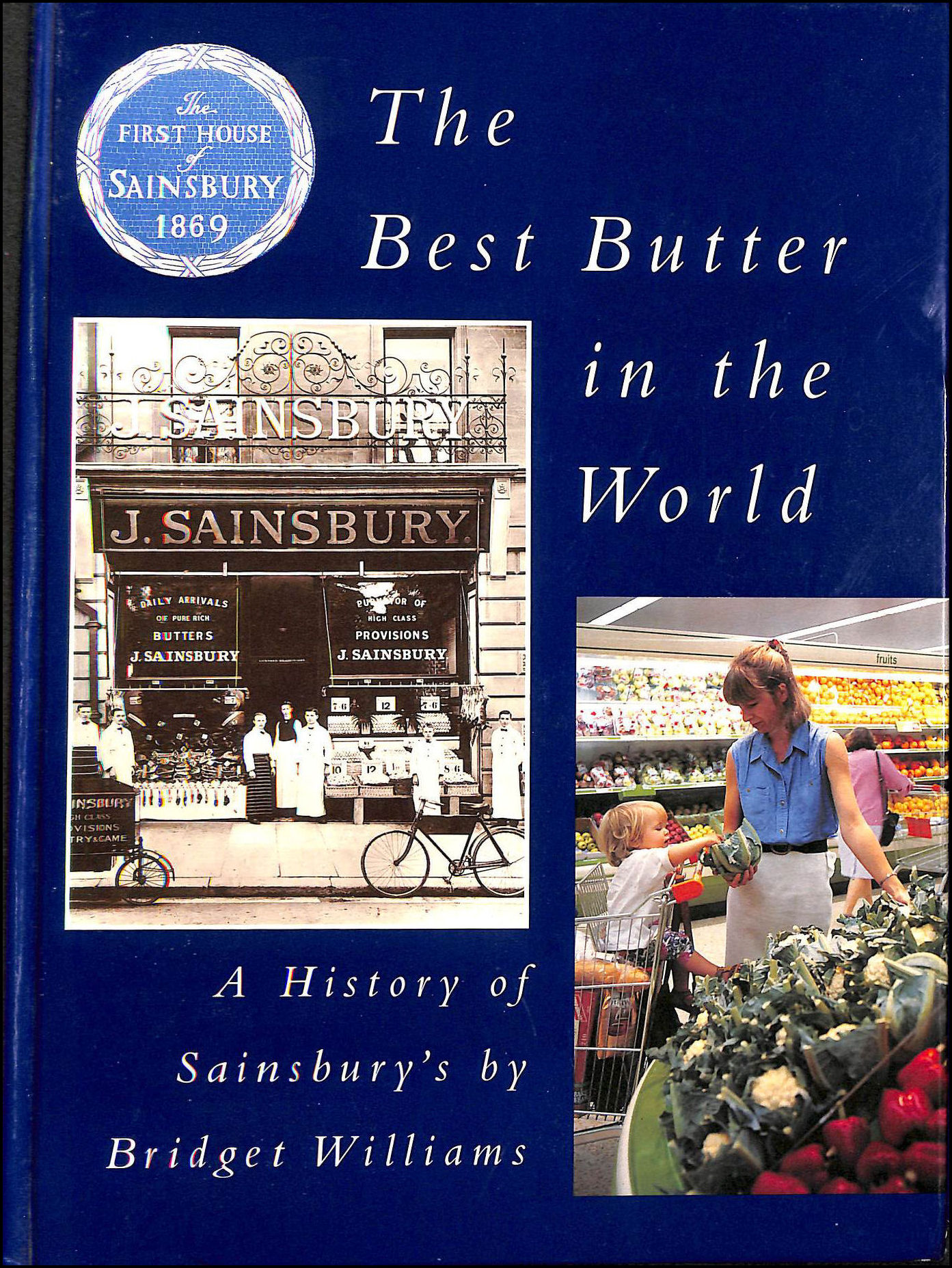 Image for The Best Butter in the World: A History of Sainsbury's