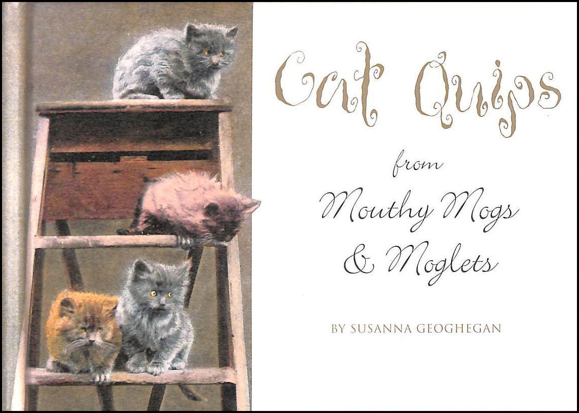 Cat Quips From Mouthy Mogs & Moglets, Susanna Geoghegan