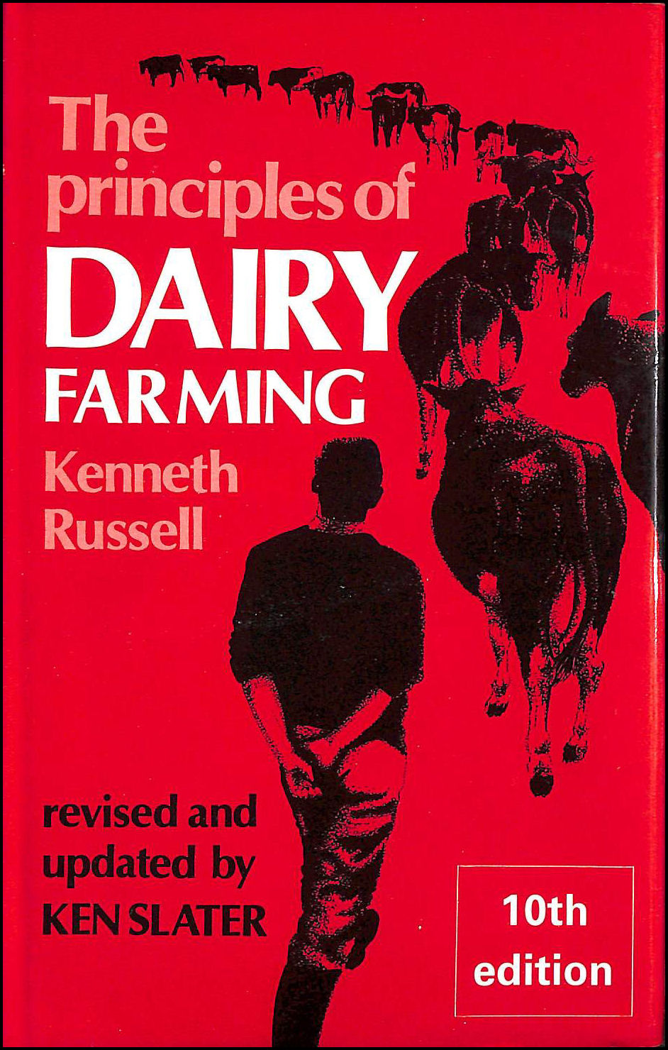 Principles of Dairy Farming, Russell, Kenneth; Slater, Ken [Editor]
