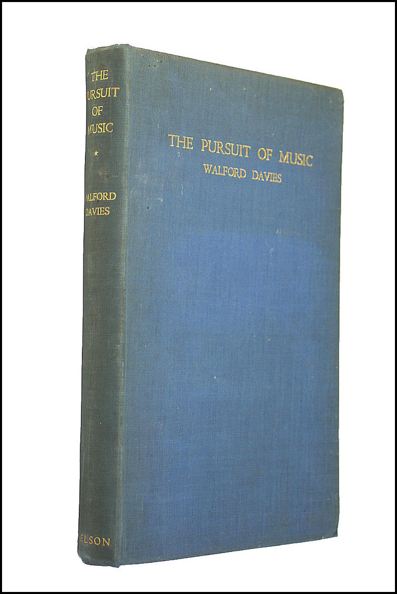 The Pursuit of Music, Walford Davies
