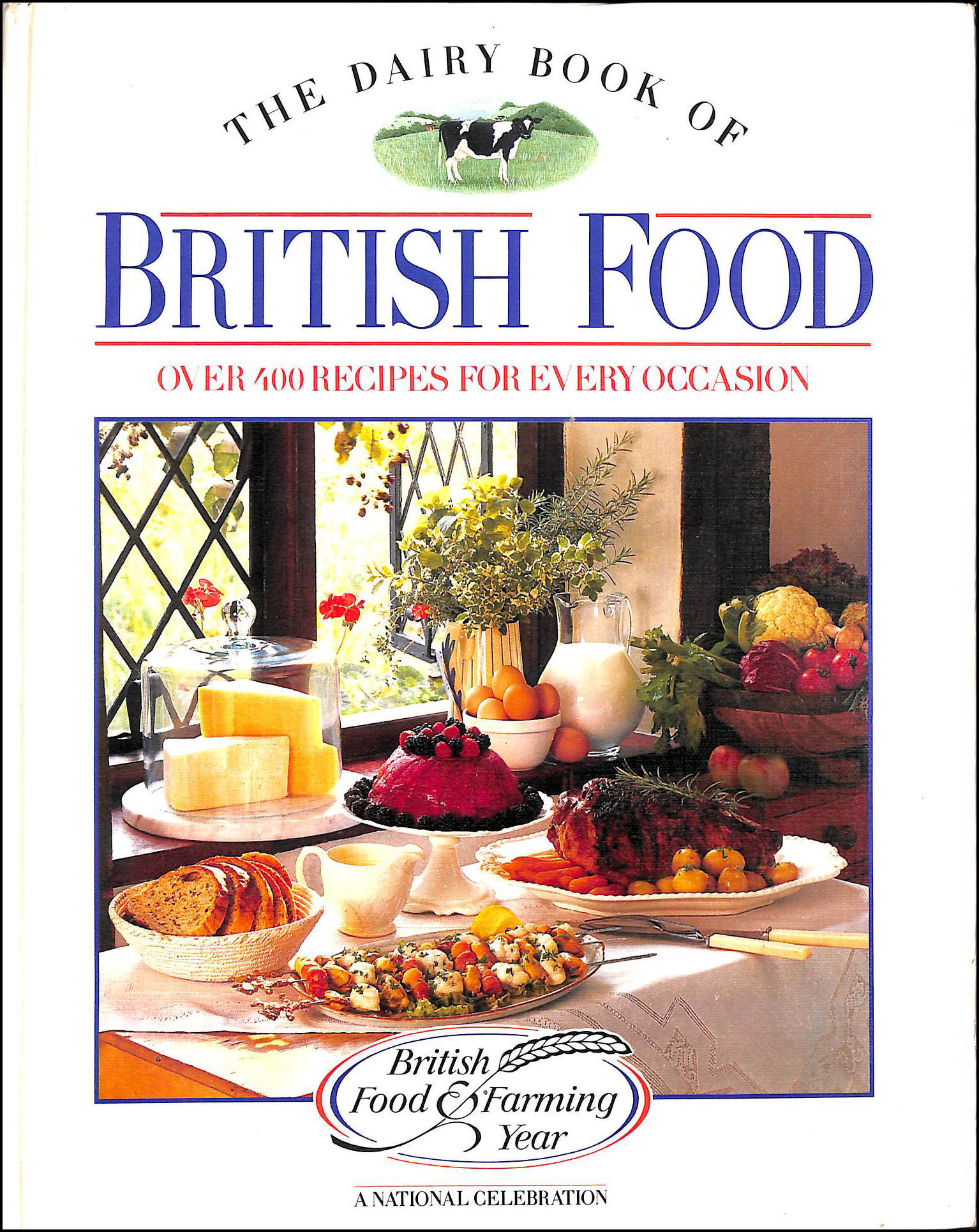 Image for The Dairy Book of British Food: Over Four Hundred Recipes for Every Occasion