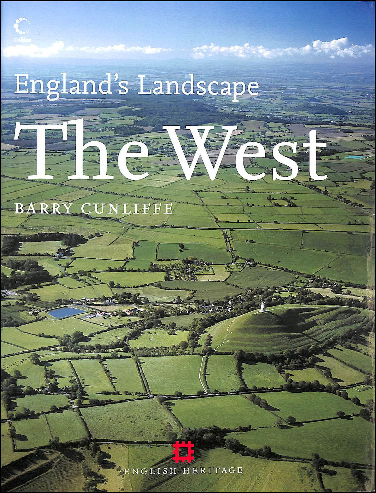 The West: English Heritage Volume 4 (England's Landscape, Book 4), Cunliffe, Barry