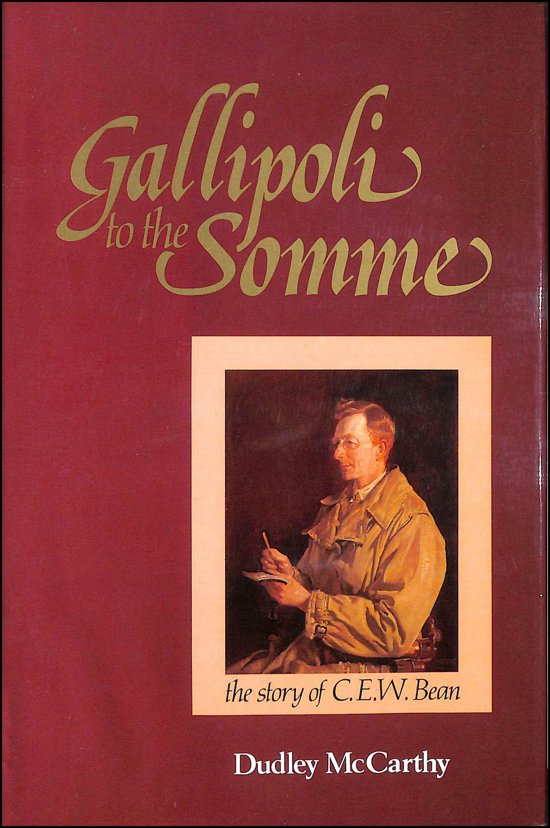 Image for Gallipoli to the Somme