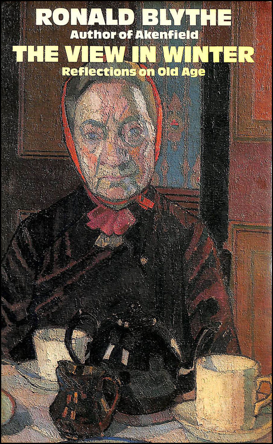 View in Winter: Reflections on Old Age, Blythe, Ronald