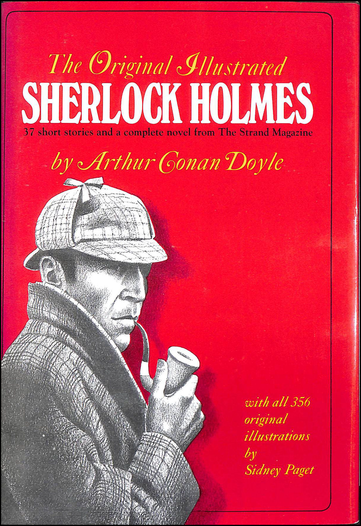 Image for The Original Illustrated Sherlock Holmes: 37 Short Stories and a Novel from the Strand Magazine