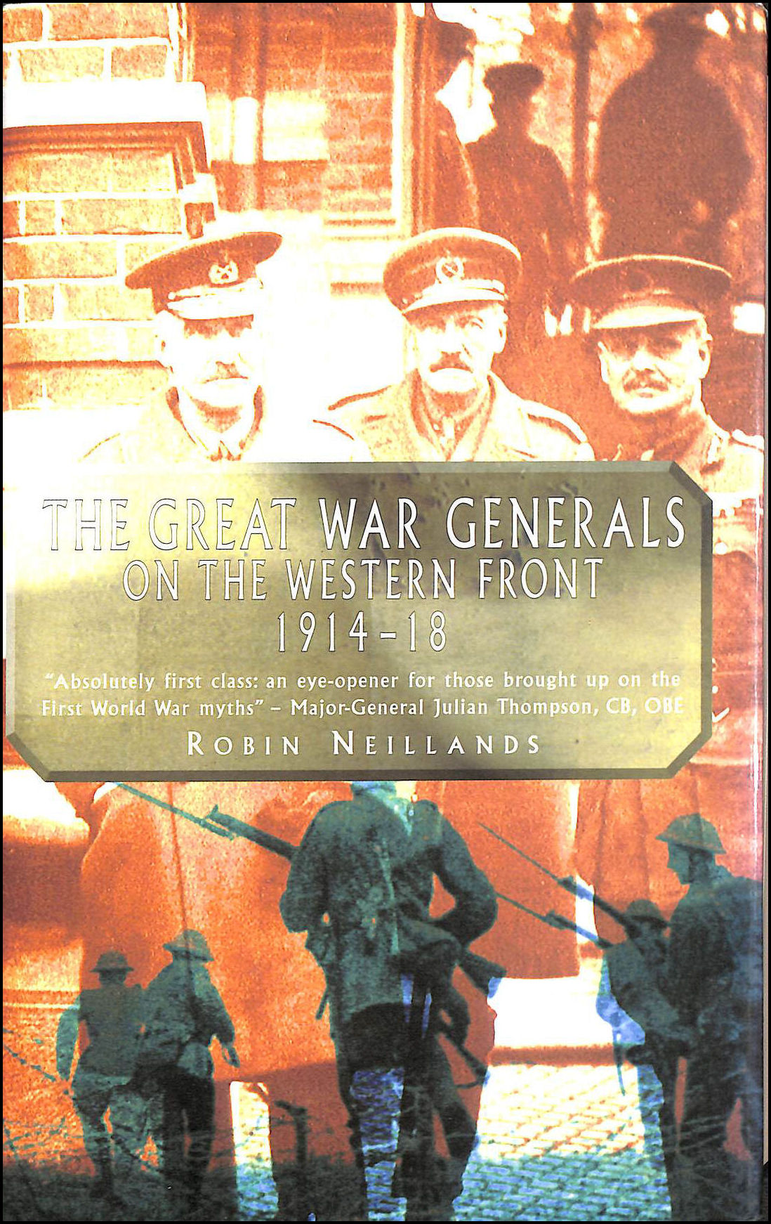 Image for The Great War Generals of the Western Front 1914-1918