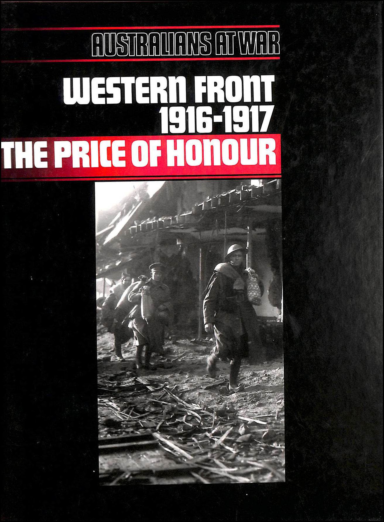 Image for Western Front 1916-17: The Price of Honour (Aust at war)
