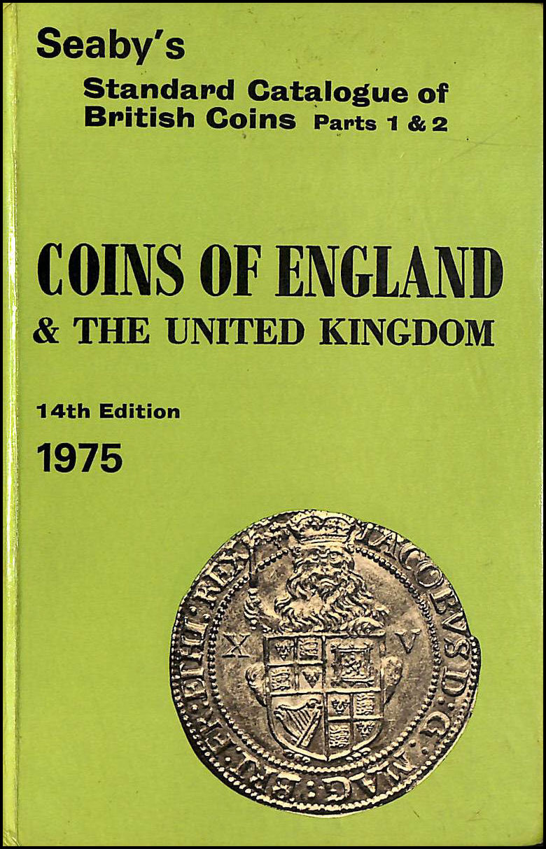 Image for Seaby's Standard Catalogue of British Coins parts 1 and 2 - Coins of England and the united kingdom 14th edition 1975