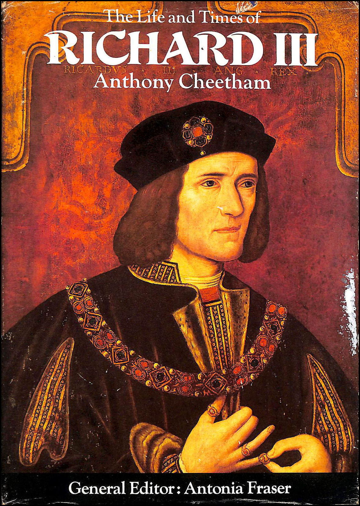The Life and Times of Richard III, Cheetham A