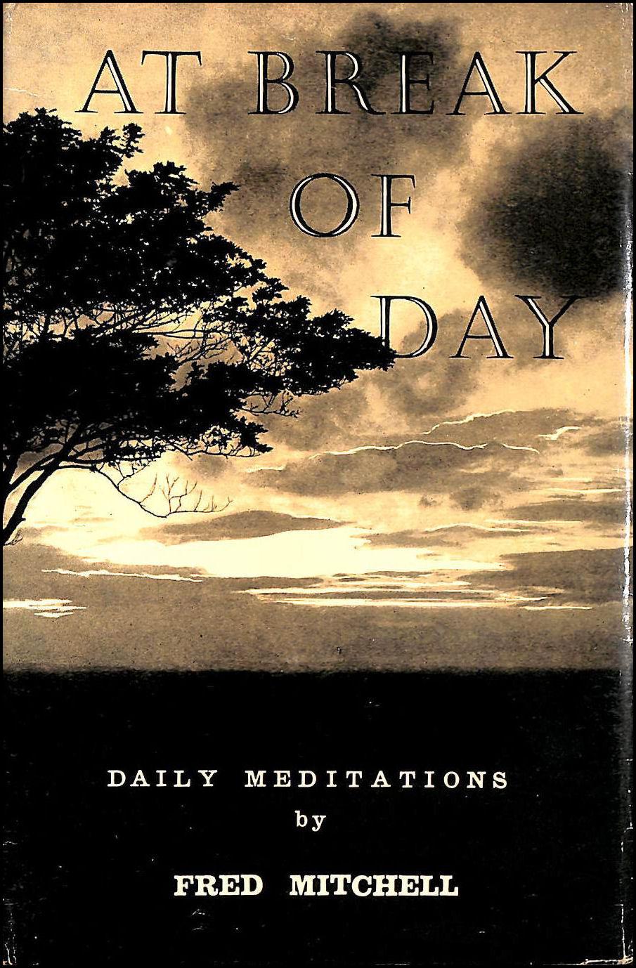 Image for At Break of Day: Daily Meditations