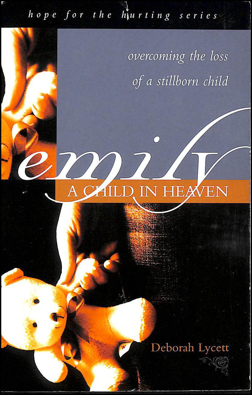 LYCETT, DEBORAH - Emily a Child in Heaven (Hope for the Hurting)