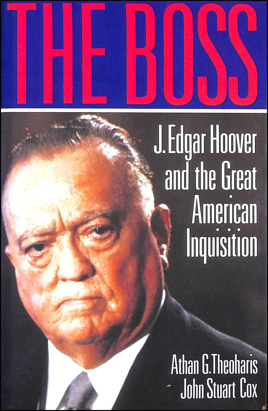 Image for The boss: J Edgar Hoover and the Great American Inquisition