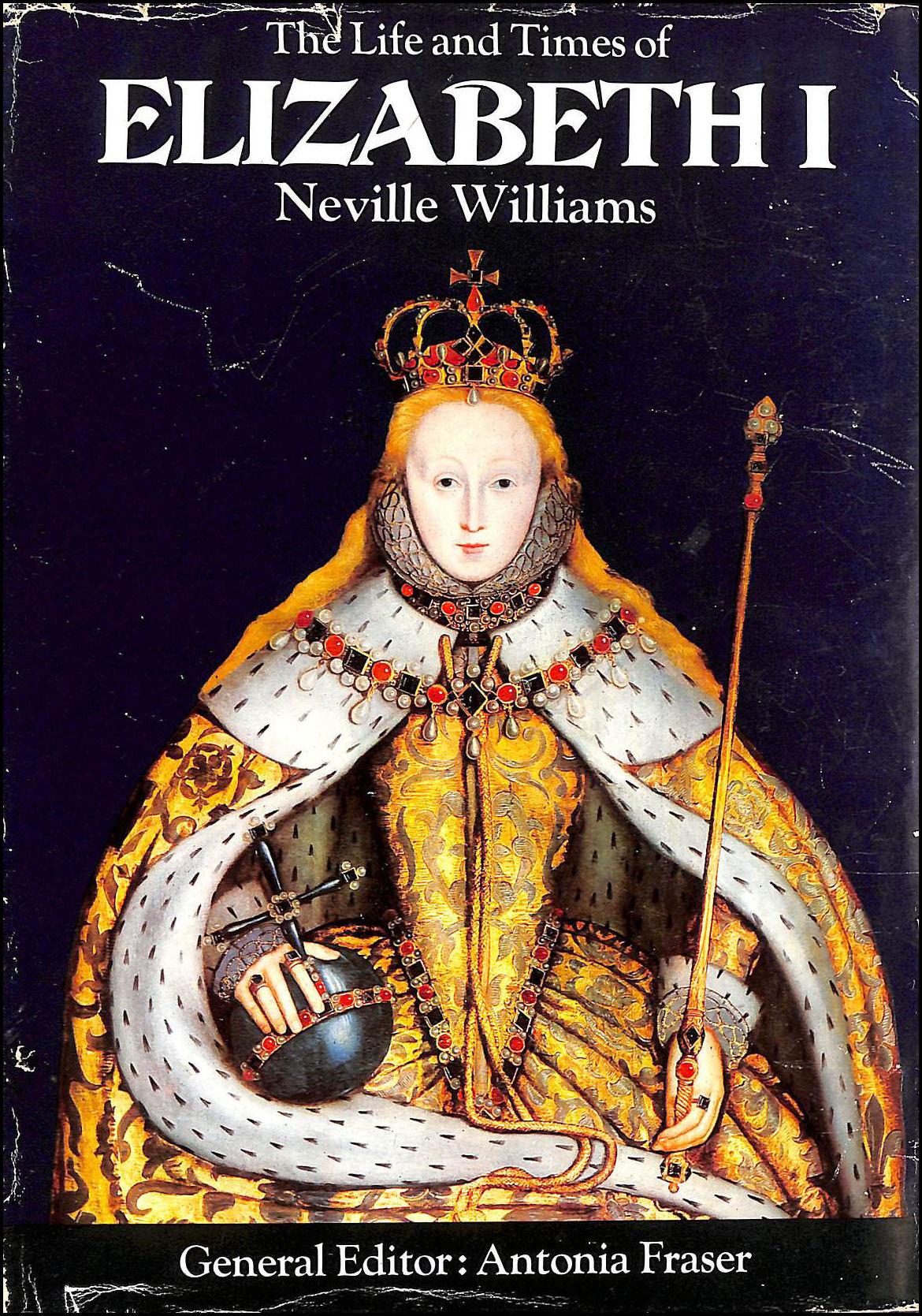Image for THE LIFE AND TIMES OF ELIZABETH I.
