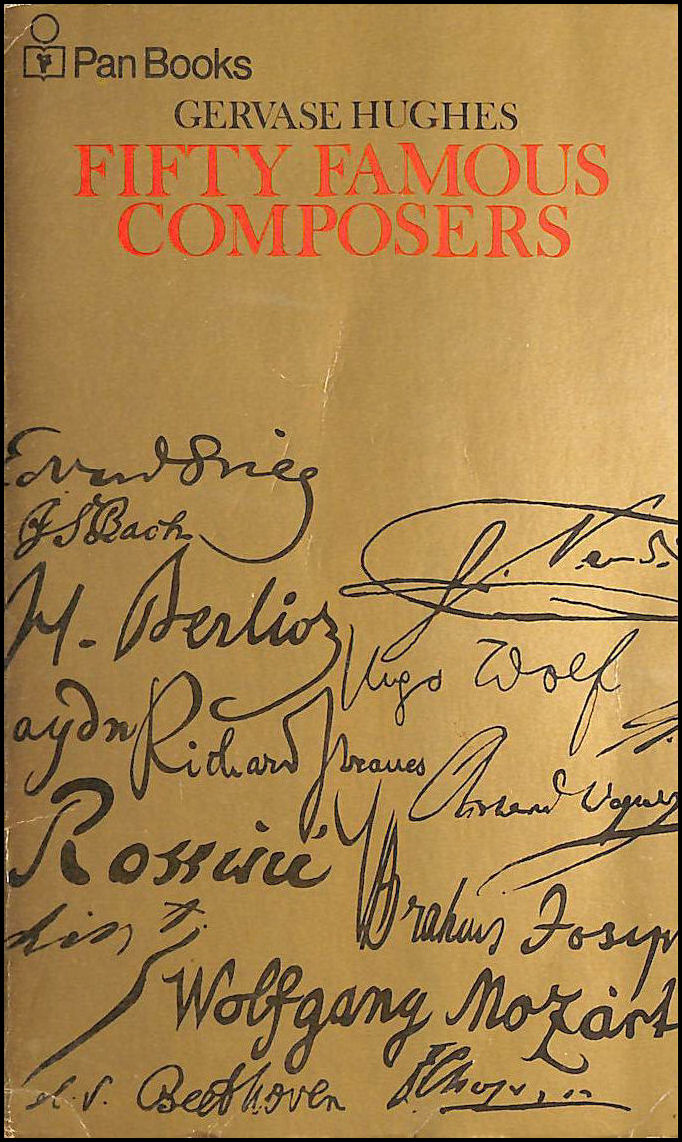 Fifty Famous Composers, Hughes, Gervase