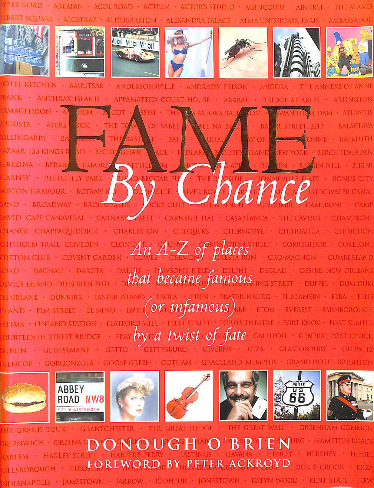 Image for Fame By Chance: An A-Z of Places That Became Famous (or Infamous) by a Twist of Fate