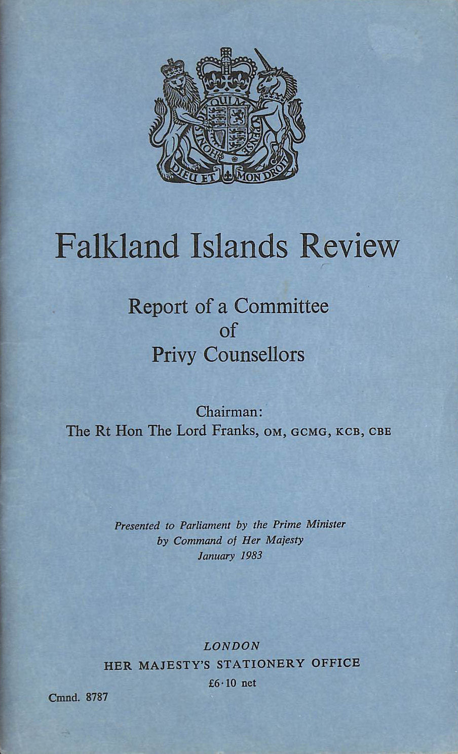 Falkland Islands Review: Report of a Committee of Privy Counsellors. Chmn.Lord Franks (Command 8787), Report Of A Committee Of Privy Counsellors: