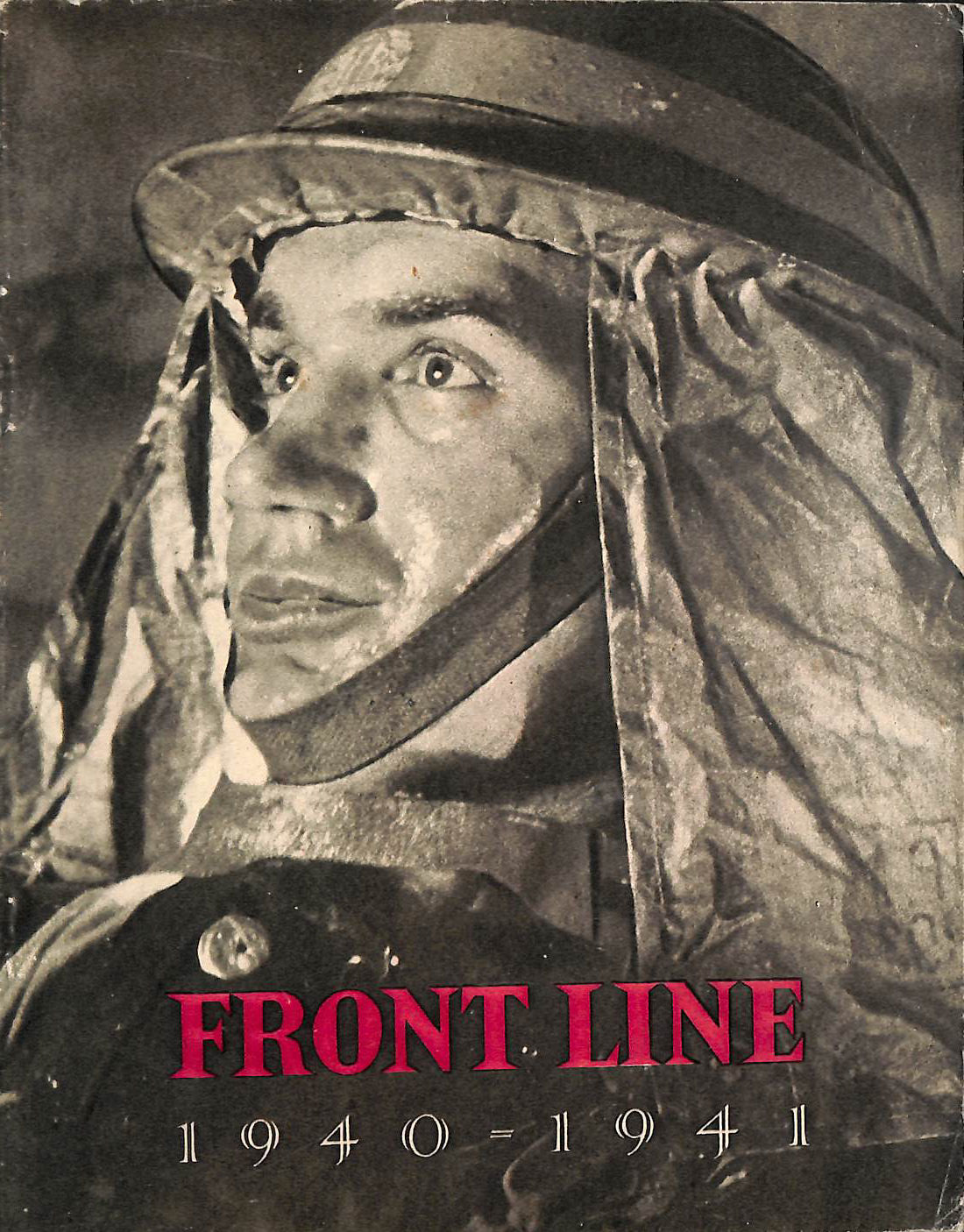 Front Line 1940 -1941 the Official Story of the civil Defence of Britain, HMSO