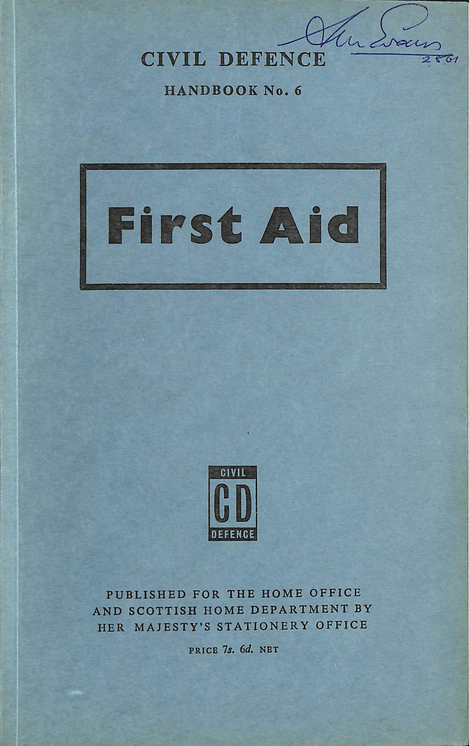 Image for Civil Defence Handbook No. 6: First Aid