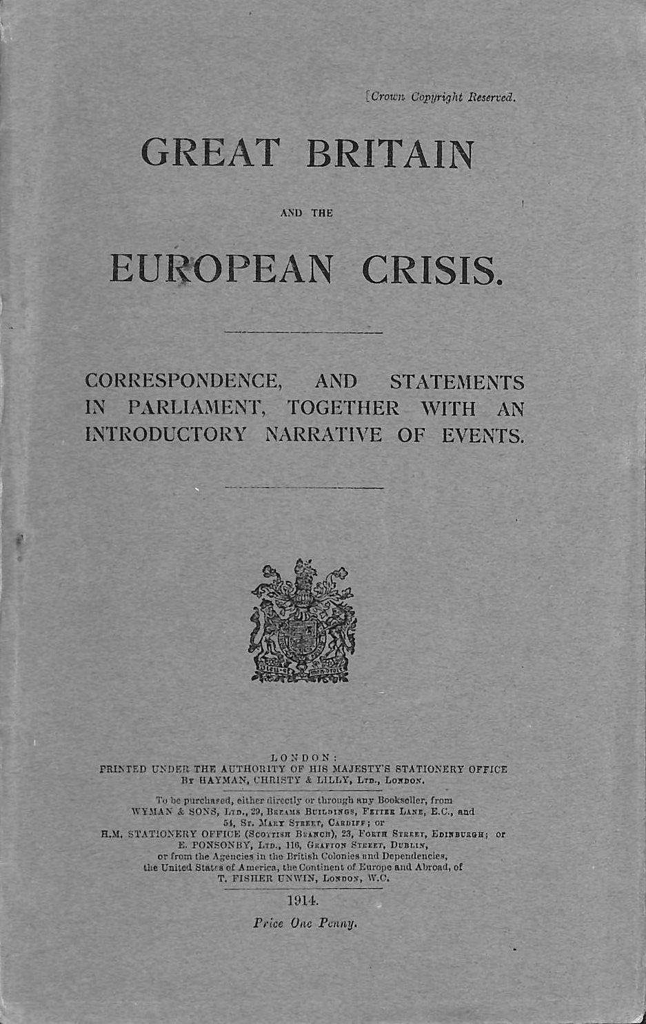 Great Britain and the European Crisis. Correspondence, and Statements in Parliament, Together with an Introductory Narrative of Events., anon