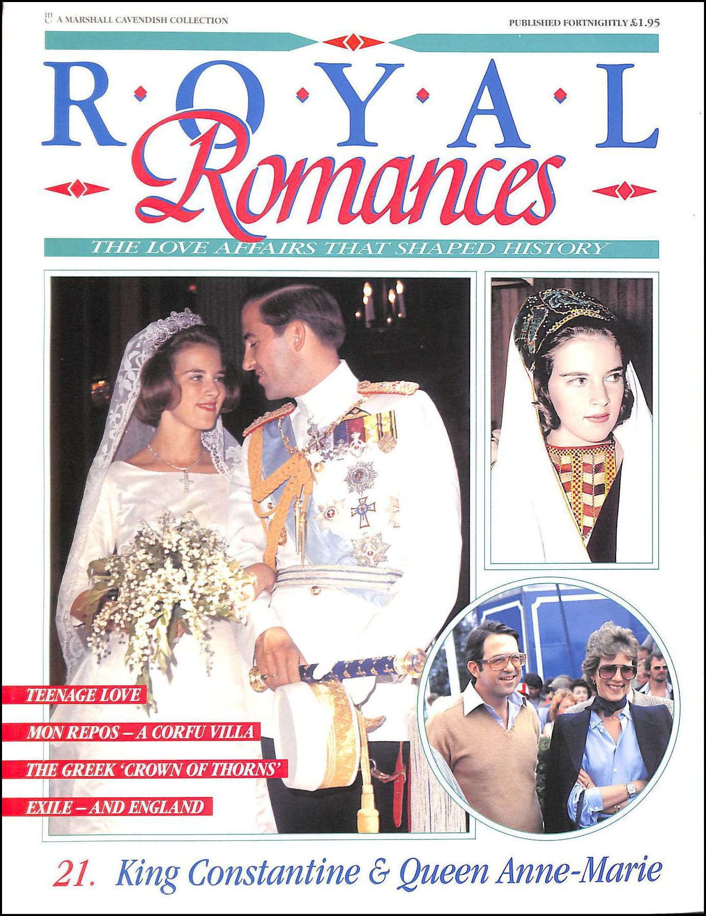 Image for Royal Romances: King Constantine and Queen Anne-Marie (Royal Romances: The Love Affairs That Shaped History No.21)