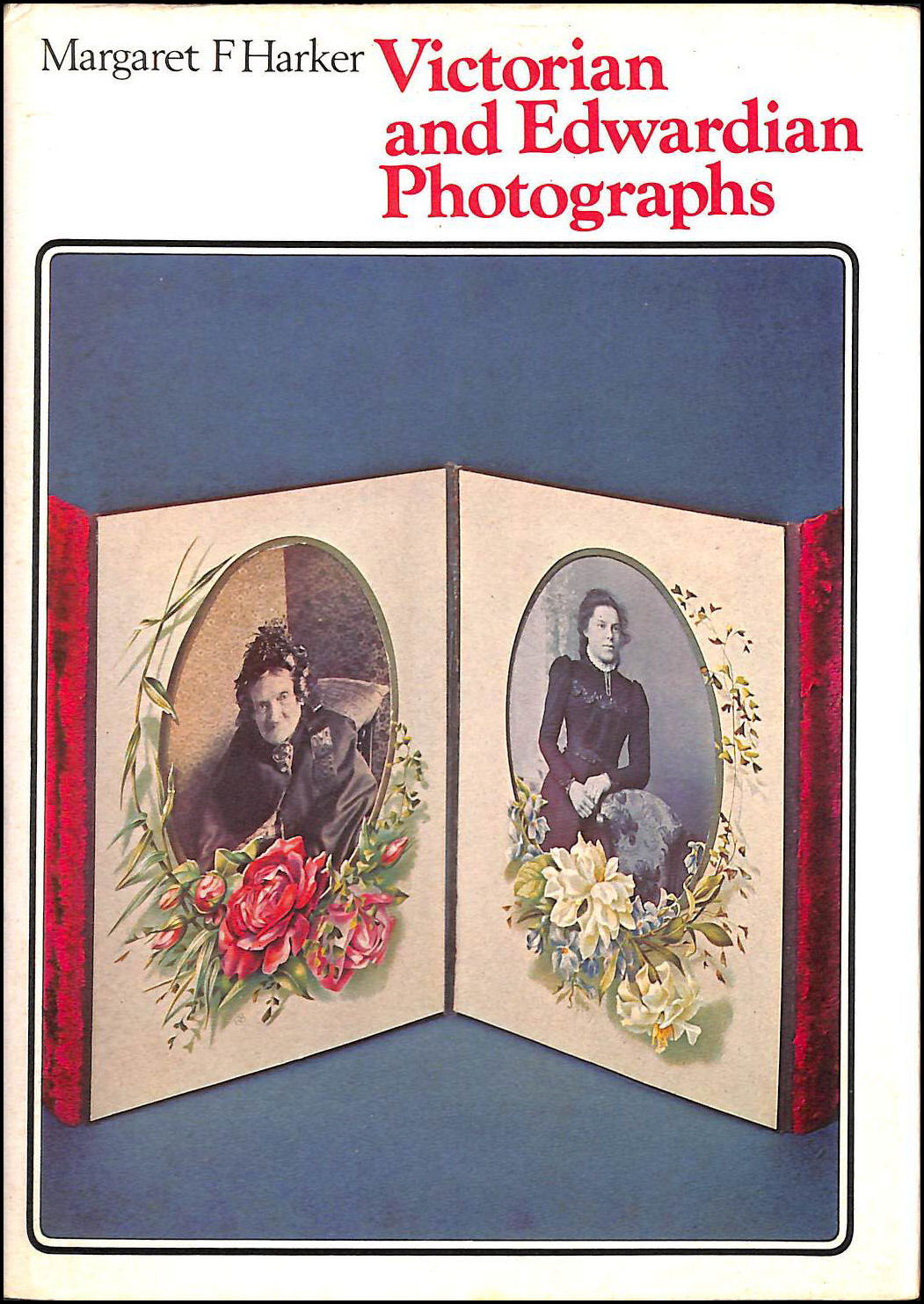 Victorian and Edwardian Photographs (Collector's Guides), Harker, Margaret F.