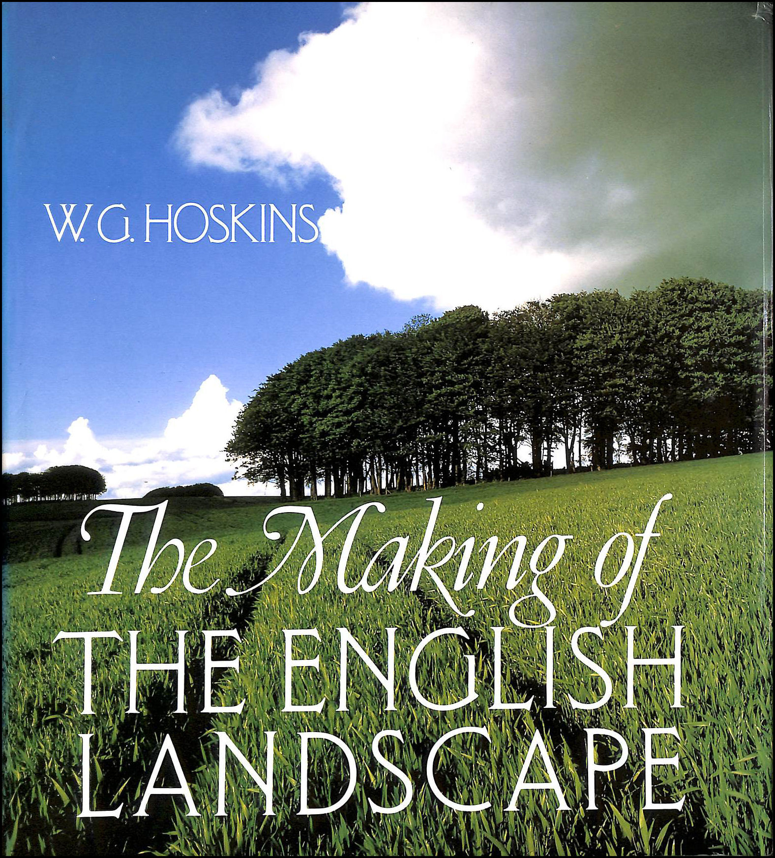 The Making of the English Landscape, Hoskins, W. G