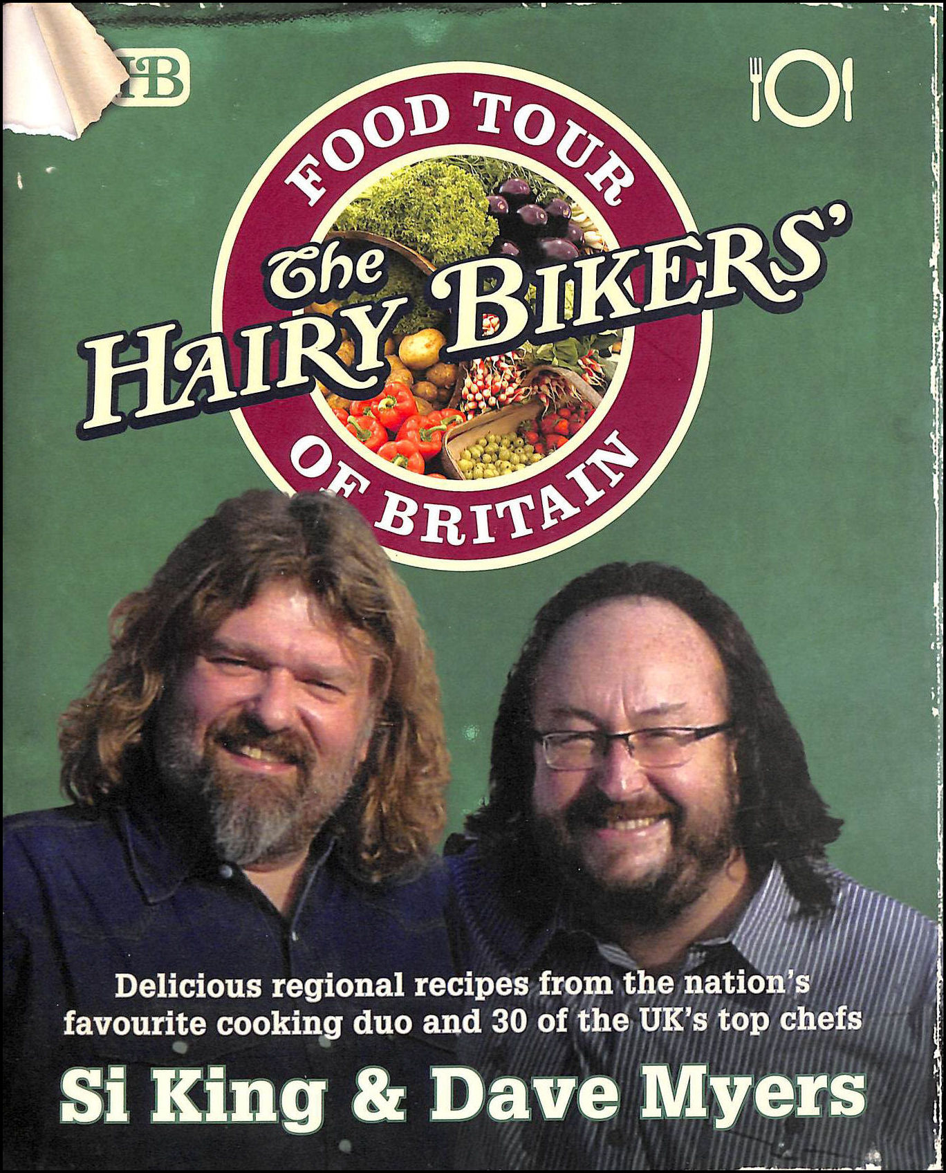 The Hairy Bikers' Food Tour of Britain, Si King; Dave Myers
