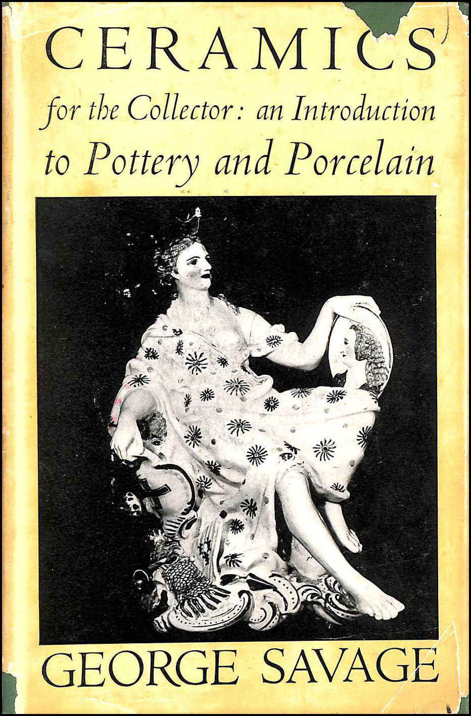 Image for Ceramics for the Collector : An Introduction To Pottery & Porcelain