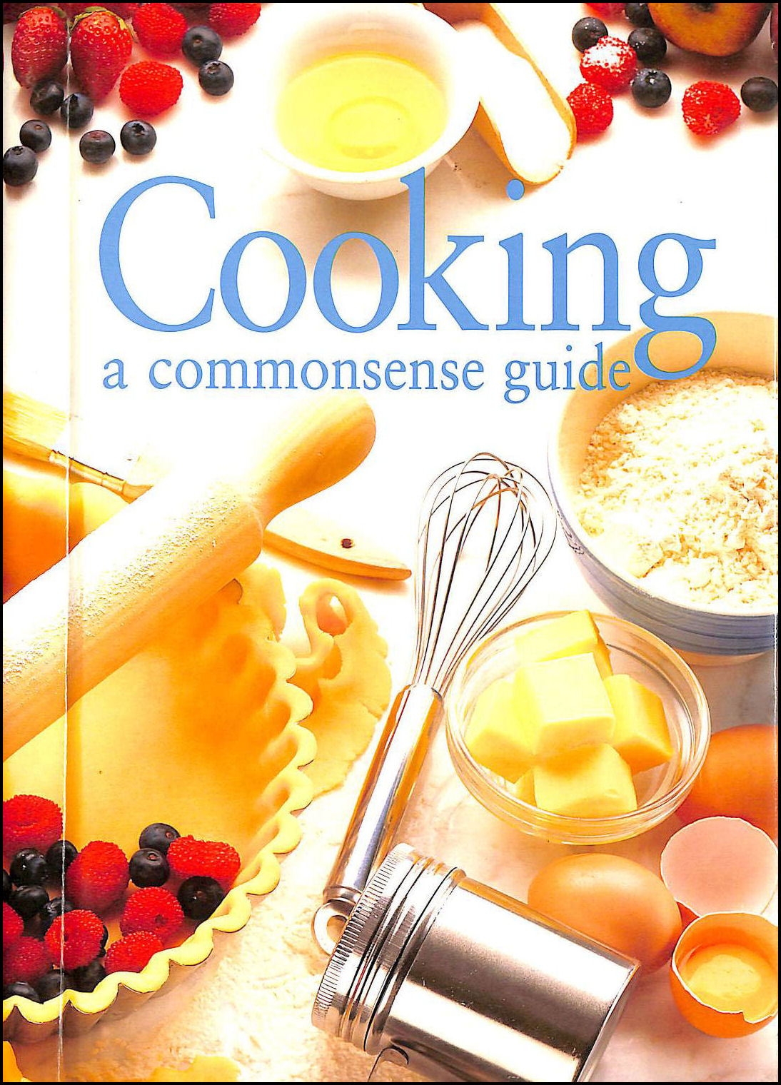 Cooking a Commonsense Guide, Rachel    Carter [Editor]