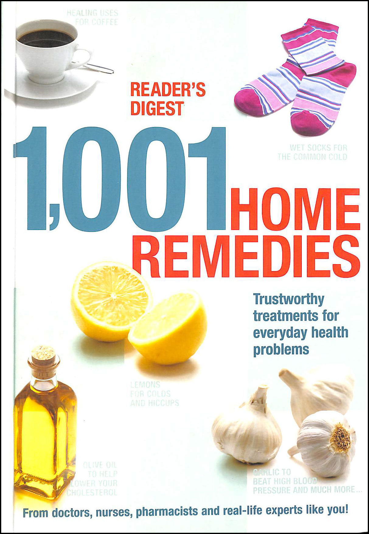 Image for 1001 Home Remedies: Trustworthy Treatments for Everyday Health Problems