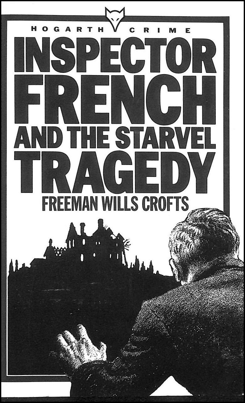 Image for Inspector French and the Starvel Tragedy