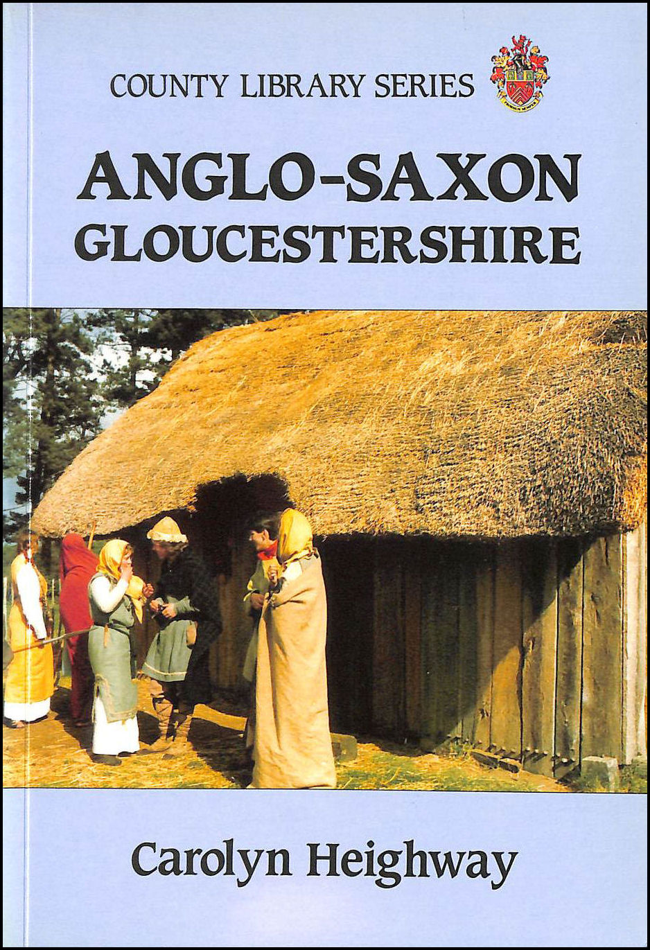 Image for Anglo-Saxon Gloucestershire (County library series)