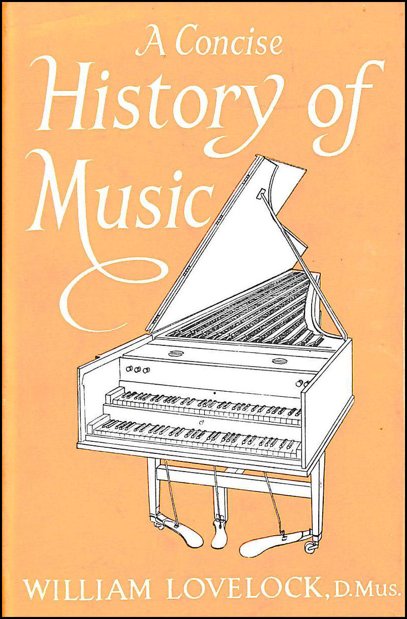 Concise History of Music, Lovelock, William