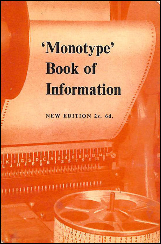 Monotype Book of Information New Enlarged Edition (2s 6d), No Author