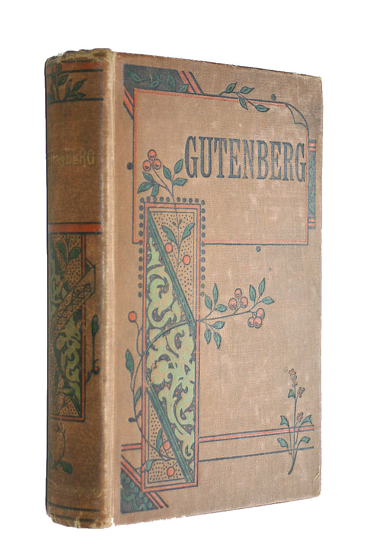 Image for Gutenberg ; Or, The World's Benefactor