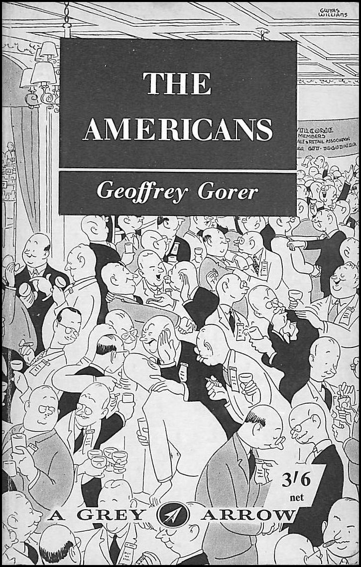 The Americans - A Study In National Character, Geoffrey Gorer