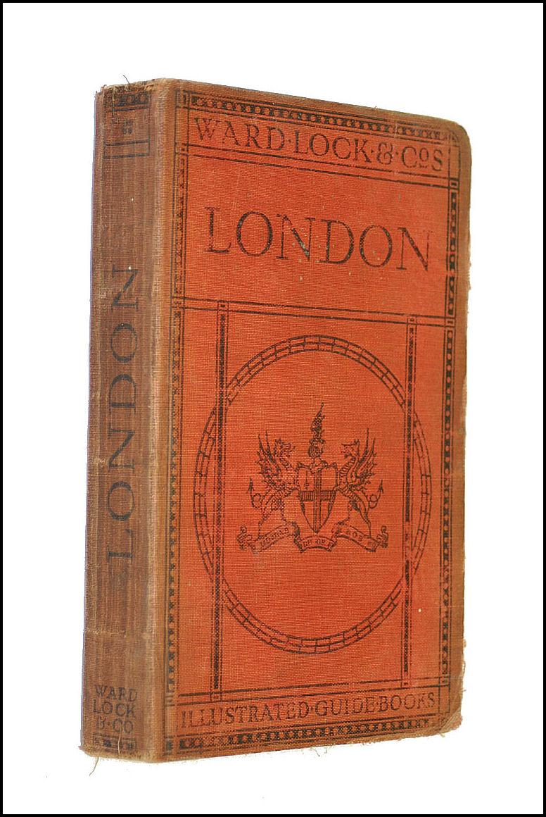 A Pictorial and Descriptive Guide to London (1930 edition) (Illustrated Guide Books), Ward Lock & Co