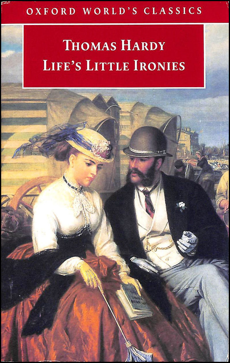 Life's Little Ironies, Hardy, Thomas; Manford, Alan [Editor]; Page, Norman [Editor];
