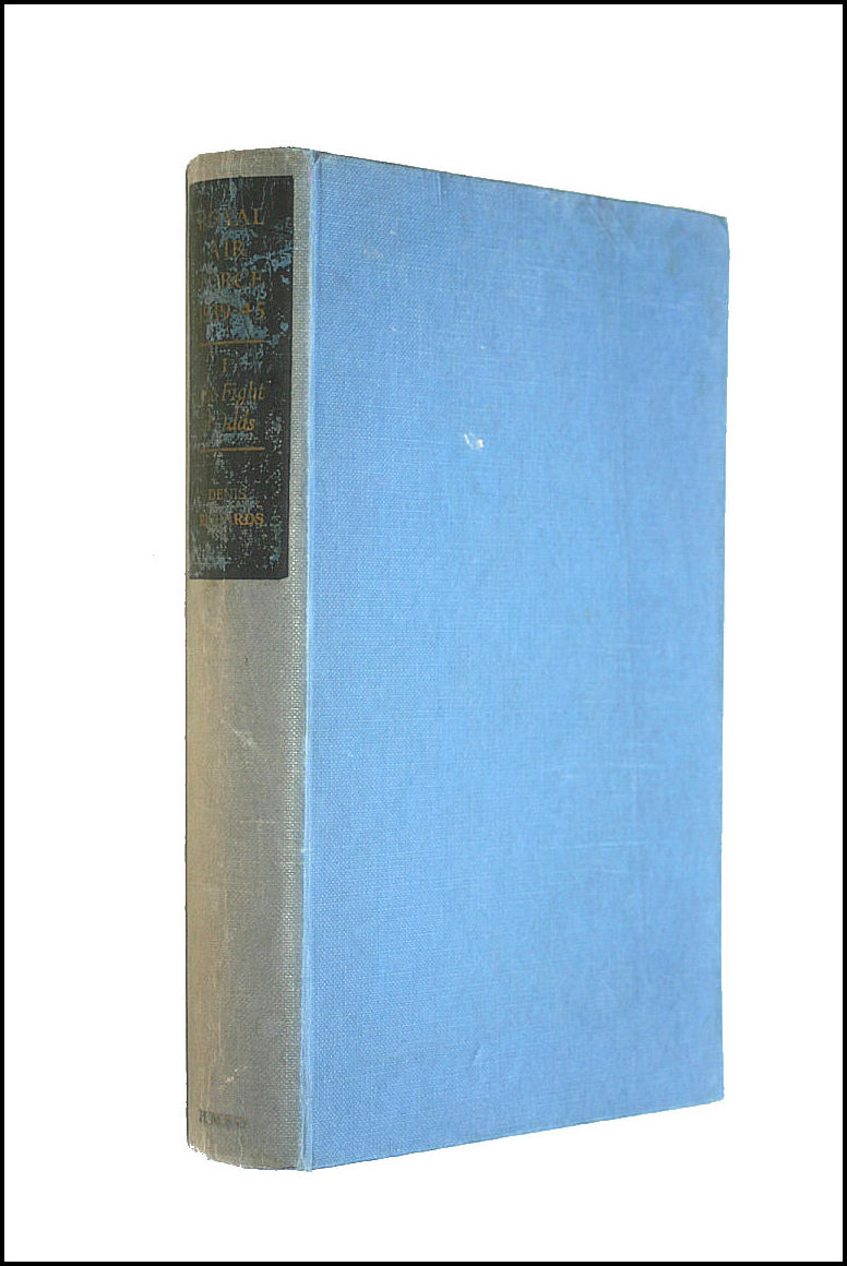 Royal Air Force 1939-1945. Vol.1: The fight at odds 1939-1941!, Richards, Denis