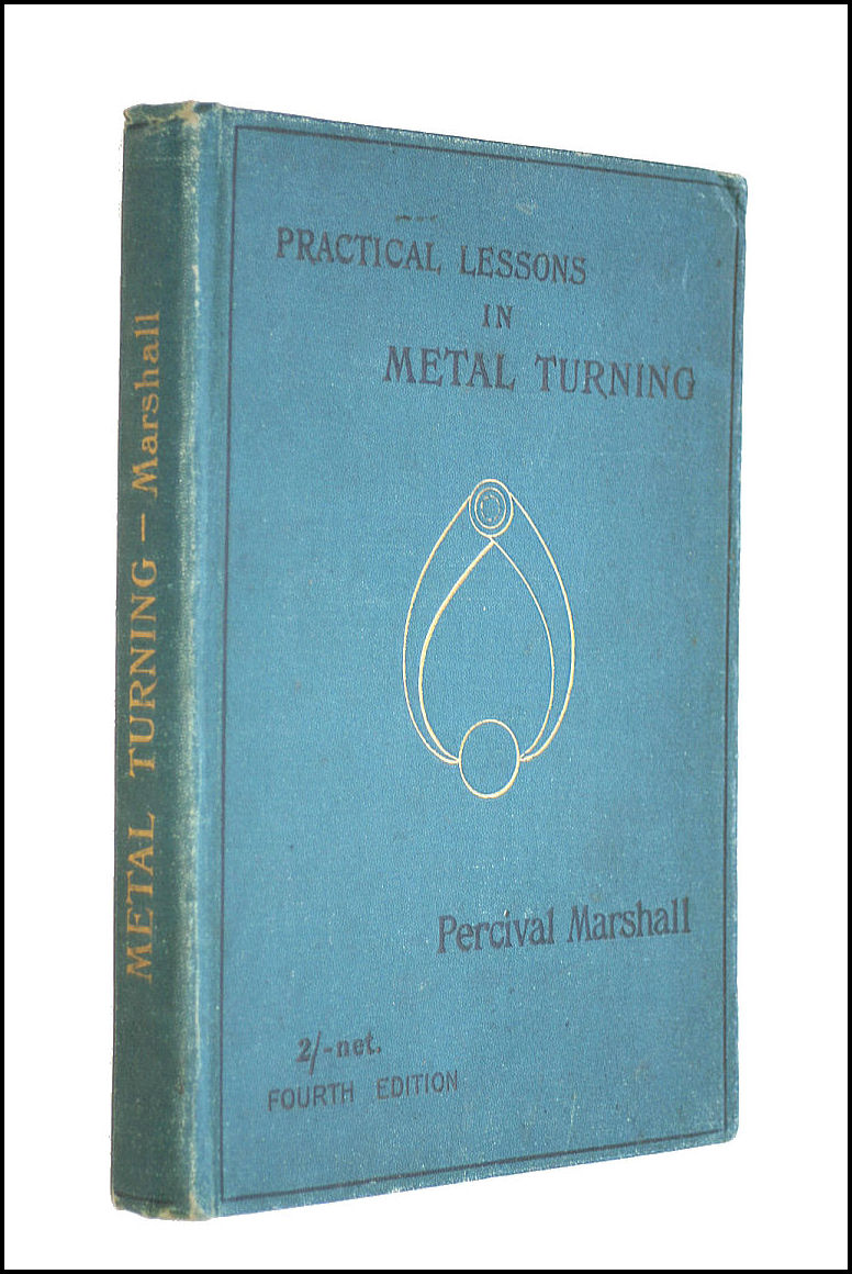 Practical Lessons In Metal Turning, Percival Marshall