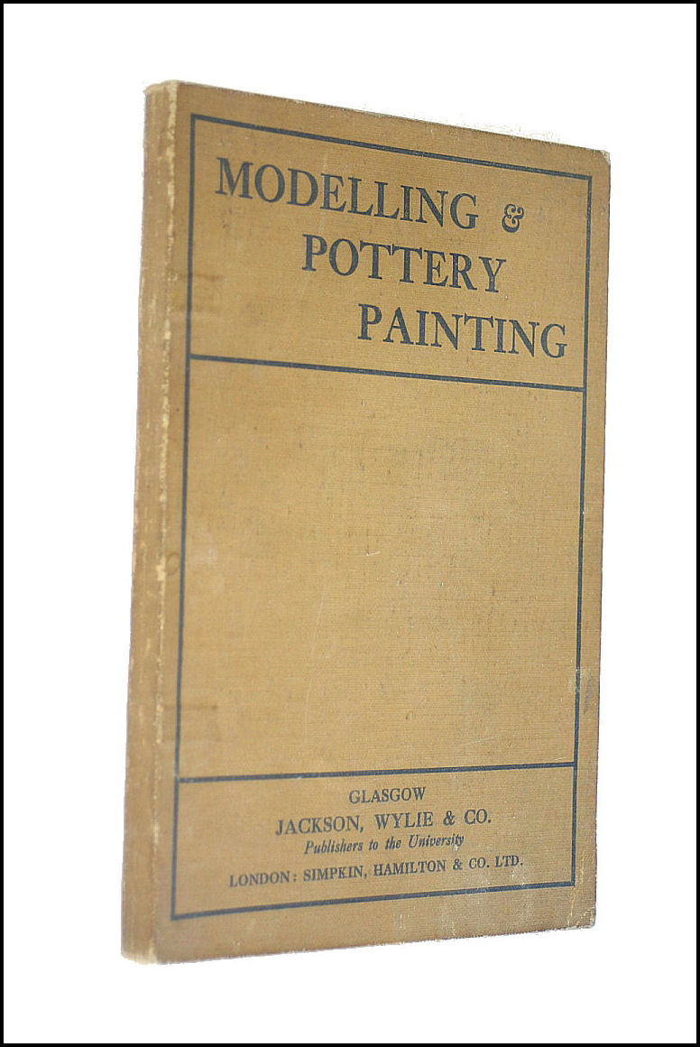 Modelling And Pottery Painting, J. Arnold Fleming