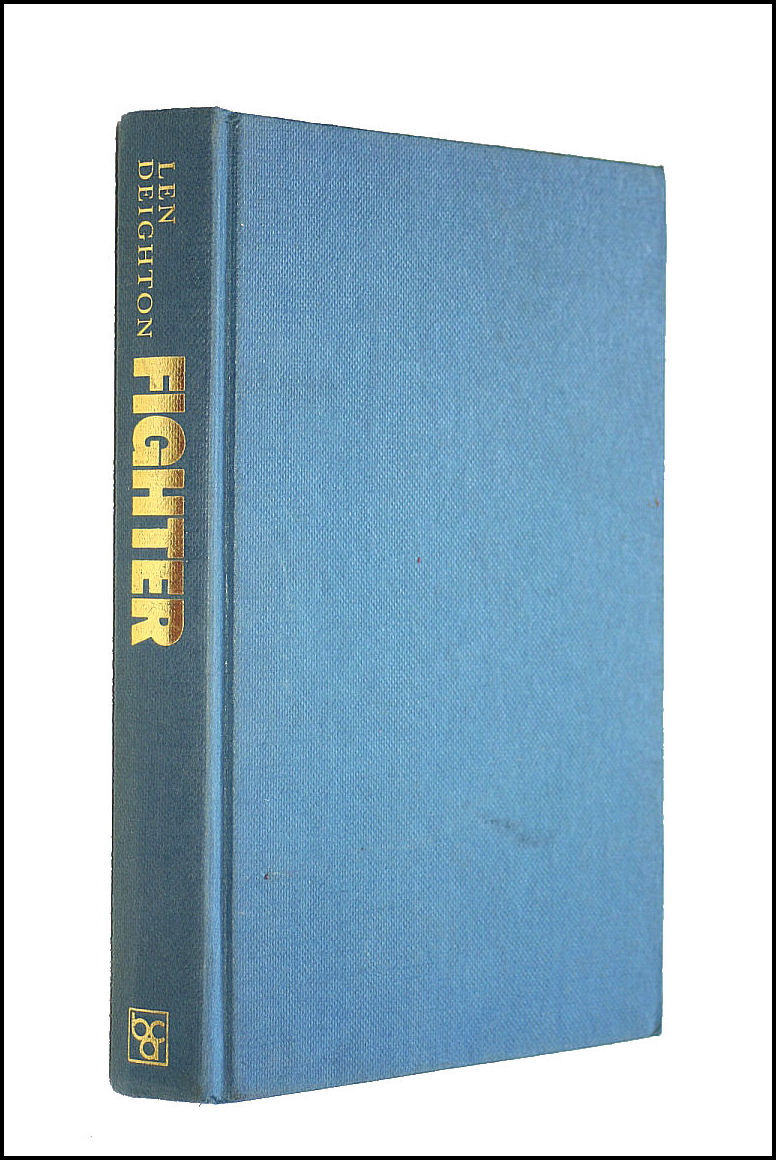 Fighter, The True Story of the Battle of Britain ~ Illustrated with Plates, Len Deighton