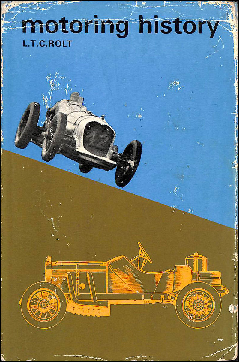 Motoring History. With illustrations (Dutton Vista Pictureback. no. 5.), Lionel Thomas Caswall Rolt